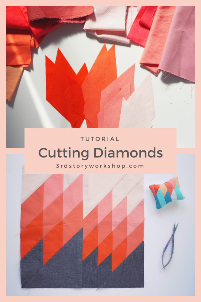 Tutorial Cutting Diamond Quilts, 3rd Story Workshop