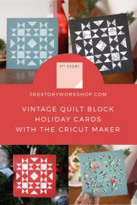 Quilt Block Christmas Cards, Cricut, 3rd Story Workshop